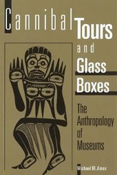 Cannibal Tours and Glass Boxes | Michael Ames |