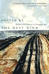 Shaped by the West Wind | Claire Elizabeth Campbell |