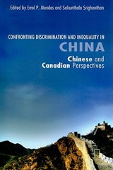 Confronting Discrimination and Inequality in China | Errol P. Mendes |