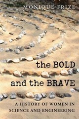 The Bold and the Brave | Monique Frize |