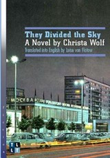 They Divided the Sky | Christa Wolf |