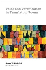 Voice and Versification in Translating Poems | James Underhill |