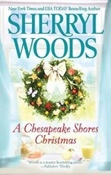 A Chesapeake Shores Christmas | Sherryl Woods |