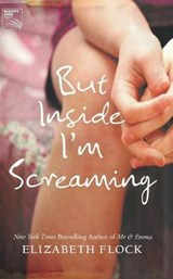 But Inside I'm Screaming | Elizabeth Flock |