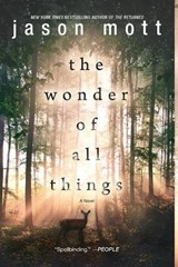 The Wonder of All Things | Jason Mott |