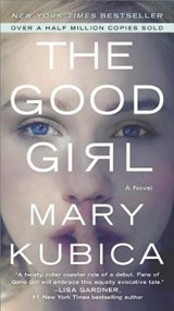 The Good Girl | Mary Kubica |