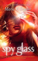 Spy Glass | Maria V. Snyder |