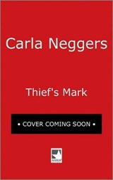 Thief's Mark | Carla Neggers |