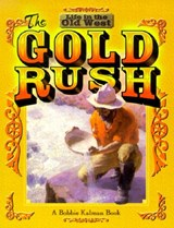 The Gold Rush | Bobbie Kalman |