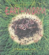 The Life Cycle of an Earthworm | Bobbie Kalman |