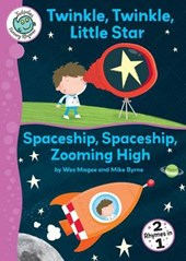 Twinkle, Twinkle, Little Star and Spaceship, Spaceship, Zooming High
