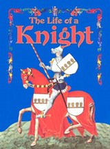 The Life of a Knight | Kay Eastwood |