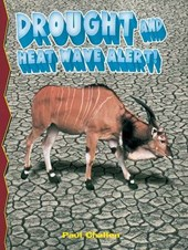 Drought and Heatwave Alert!