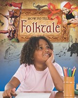 How to Tell a Folktale | Carol Alexander |