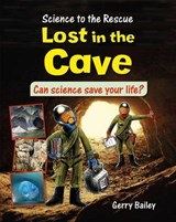 Lost in the Cave | Law, Felicia ; Bailey, Gerry |