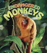 Endangered Monkeys | Aloian, Molly ; Kalman, Bobbie |