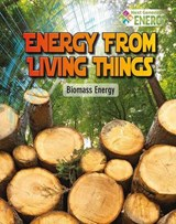 Energy from Living Things | Rachel Stuckey |