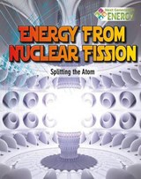Energy from Nuclear Fission | Nancy Dickmann |
