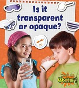 Is It Transparent or Opaque? | Susan Hughes |