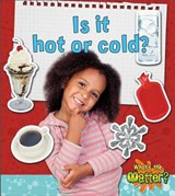 Is It Hot or Cold? | Susan Hughes |
