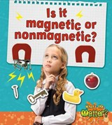 Is It Magnetic or Nonmagnetic? | Trudy Rising |