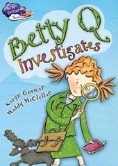 Betty Q Investigates