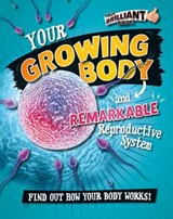 Your Growing Body and Remarkable Reproductive System | Paul Mason |