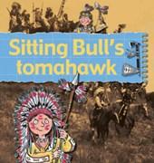 Sitting Bull's Tomahawk