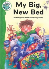 My Big, New Bed | Margaret Nash |