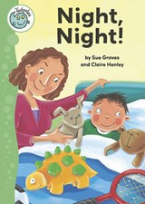 Night, Night! | Sue Graves |