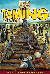 Graphic America: Taming the West