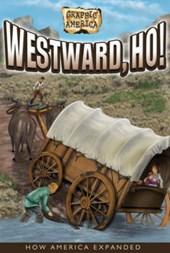 Graphic America: Westward, Ho!