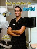 Meet My Neighbor, the Dentist | Marc Crabtree |