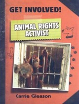 Animal Rights Activist | Carrie Gleason |