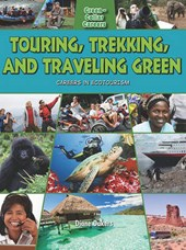Touring, Trekking, and Traveling Green