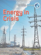 Energy in Crisis | Catherine Chambers |