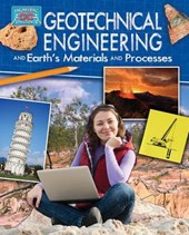 Geotechnical Engineering and Earth's Materials and Processes | Rebecca Sjonger |