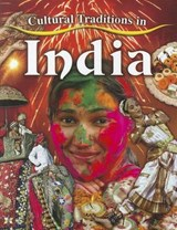 Cultural Traditions in India | Molly Aloian |
