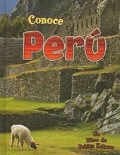Conoce Peru/ Spotlight on Peru