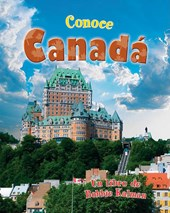 Conoce Canada / Spotlight on Canada