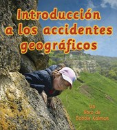 Introduccion A los Accidentes Geograficos = Introducing Landforms