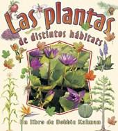 Las Plantas De Distintos Habitats/ Plants With Different Habitats