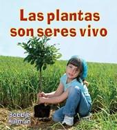 Las Plantas Son Seres Vivos = Plants Are Living Things