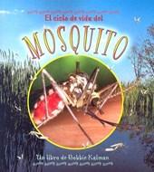 El Ciclo De Vida Del Mosquito/Life cycle of a mosquito