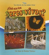 Que Son Los Seres Vivos? / What is a Living Thing?