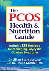 The Pcos Health and Nutrition Guide | Jillian Stansbury |