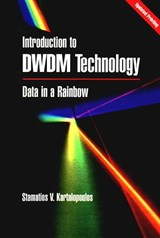 Introduction to DWDM Technology | Stamatios V. Kartalopoulos |