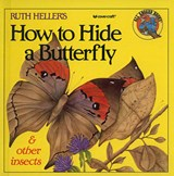 How to Hide a Butterfly & Other Insects | Ruth Heller |