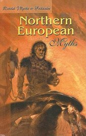 Retold Northern European Myths