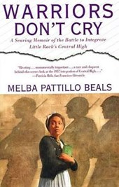 Warriors Don't Cry (Unabridged) | Melba Pattillo Beals |